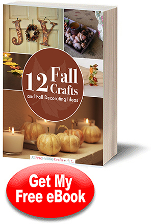 12 Fall Crafts and Fall Decorating eBook