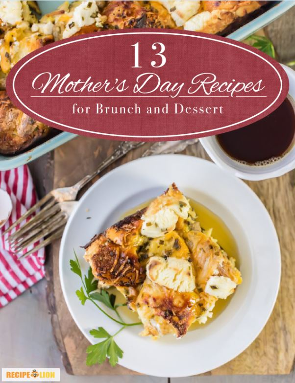 13 Mother's Day Recipes for Brunch and Dessert