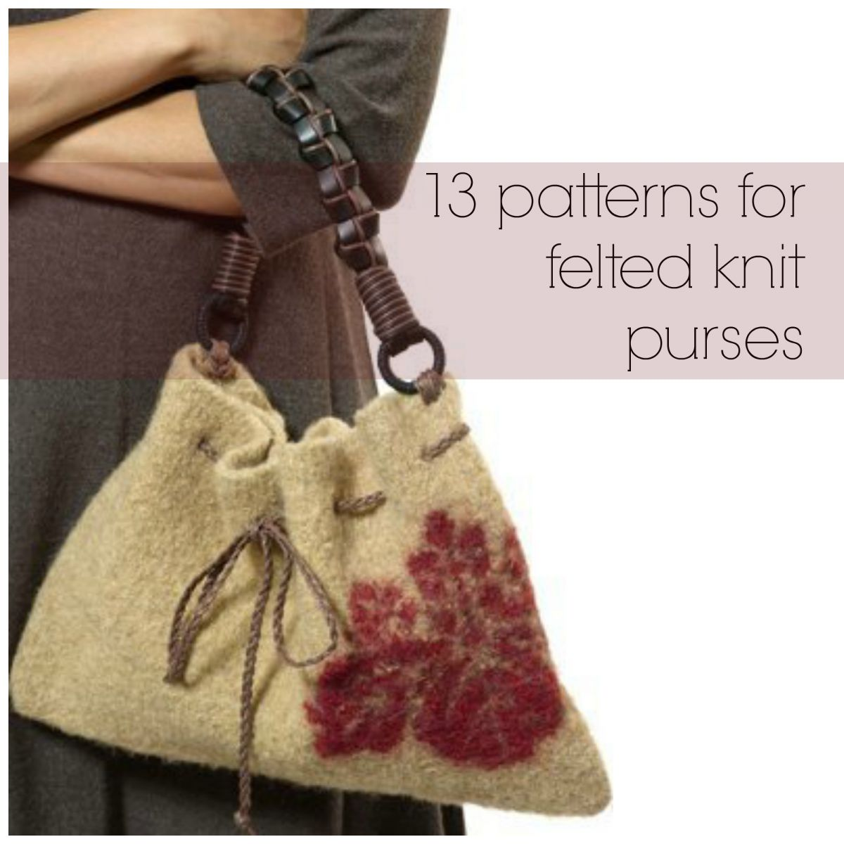 Knitting Pattern Felted Bag : 13 Patterns for Felted Knit Purses AllFreeKnitting.com