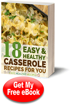 Free healthy recipe ecookbooks the complete favehealthyrecipes this collection includes casserole recipes for vegetarians and meat lovers enjoy dinner without the extra calories with this free ebook forumfinder Gallery