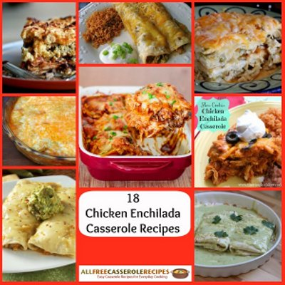 18 Chicken Enchilada Casserole Recipes