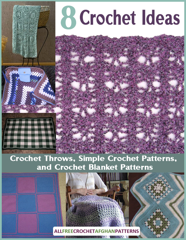 Learn more and download your copy of 8 Crochet Ideas for Crochet Throws, Simple Crochet Patterns, and Crochet Blanket Patterns today.