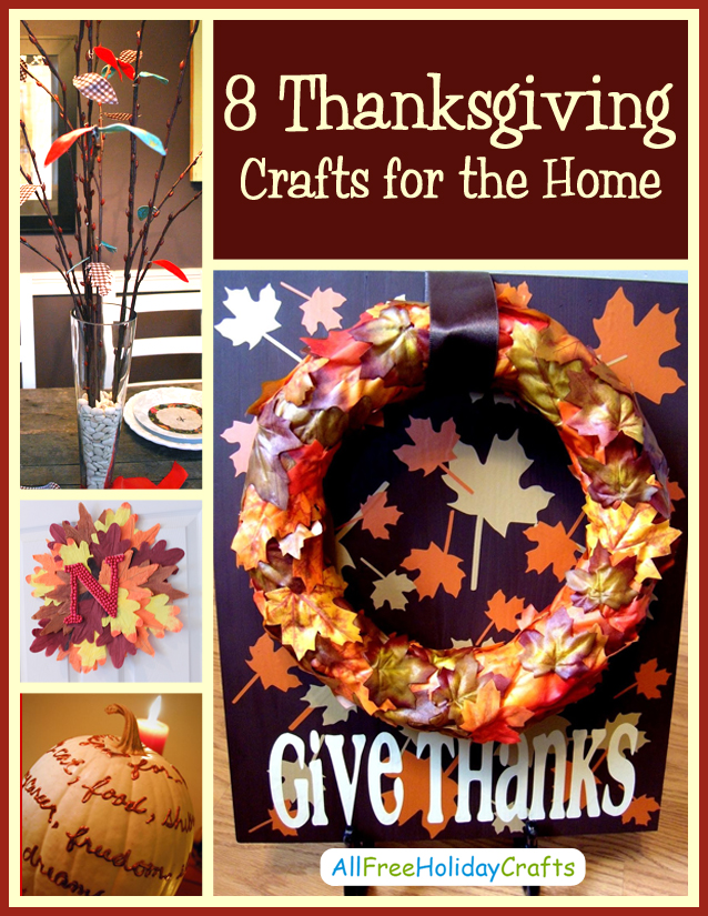 8 Thanksgiving Crafts for the Home eBook