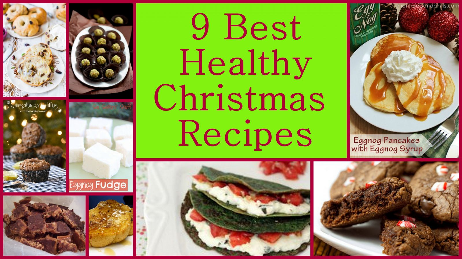 9 Best Healthy Christmas Recipes