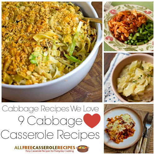 Cabbage Recipes We Love: 9 Cabbage Casserole Recipes