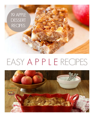 Easy Apple Recipes: 19 Apple Dessert Recipes