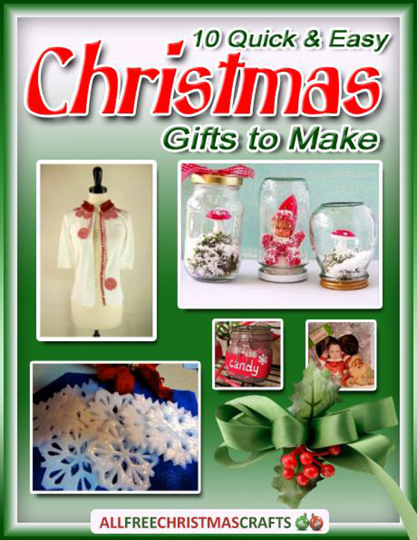 10 quick and easy christmas gifts to make free ebook - Easy Christmas Gifts To Make
