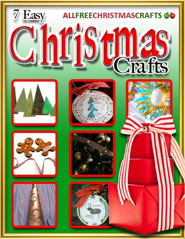 Free Christmas Crafts Ideas Part - 28: 7 Easy Christmas Crafts EBook