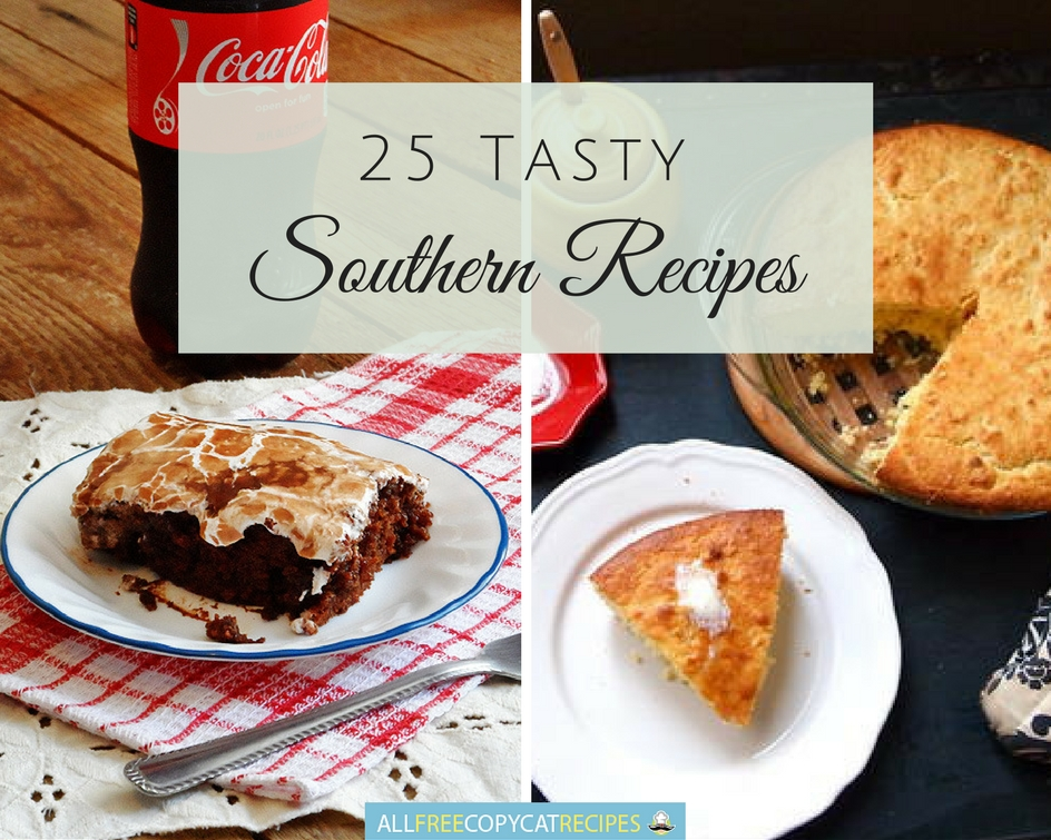 25 Tasty Southern Recipes