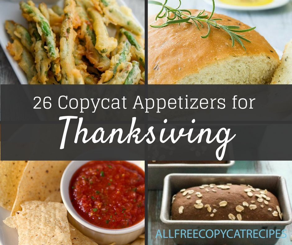 26 Copycat Appetizers for Thanksgiving