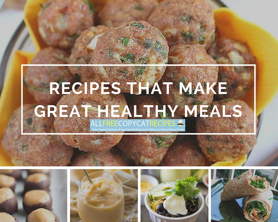 Recipes That Make Great Healthy Meals