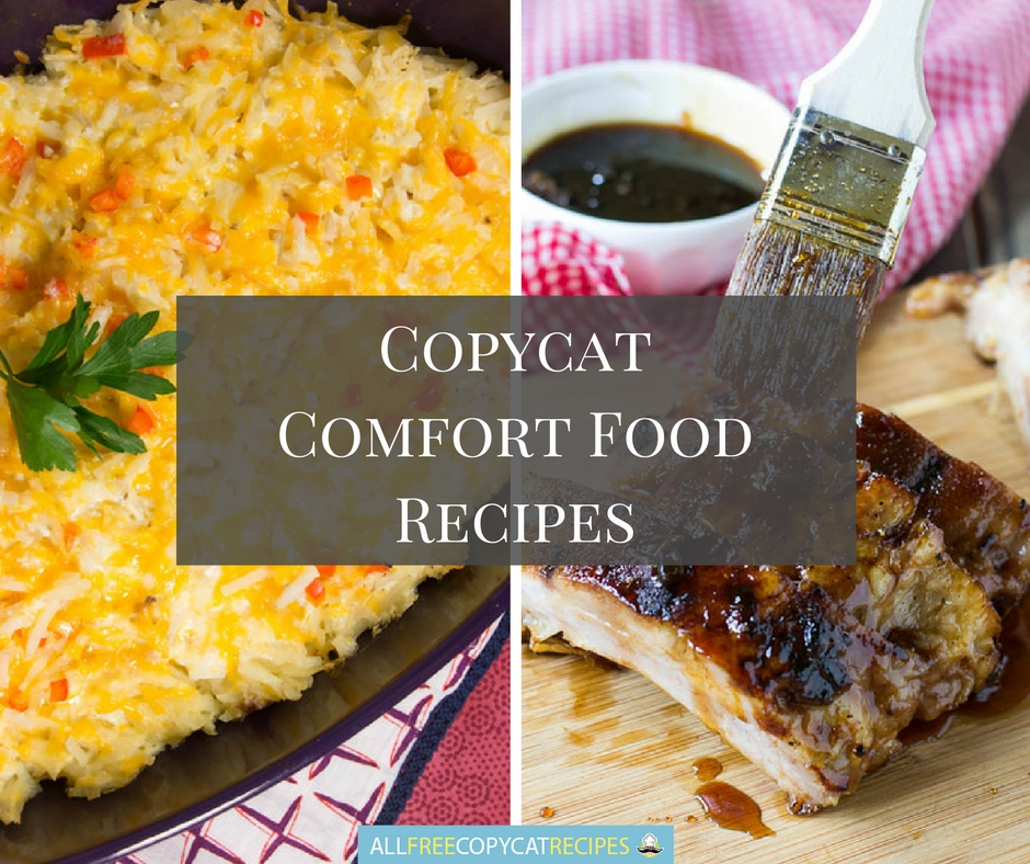 Copycat Comfort Food Recipes
