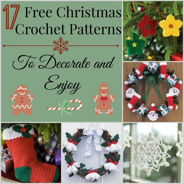 17 Free Christmas Crochet Pattern to Decorate and Enjoy