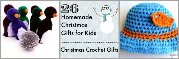 26 Homemade Christmas Gifts For Kids Christmas Crochet