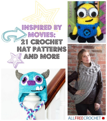 Inspired By Movies 21 Crochet Hat Patterns And More