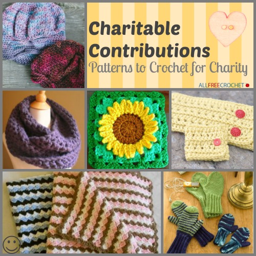 Charitable Contributions: 48 Patterns to Crochet for Charity