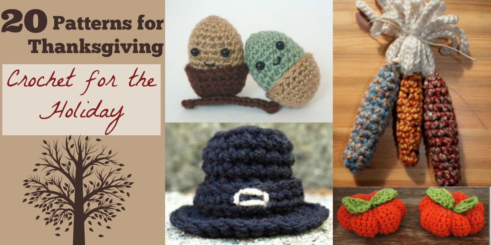 20 Patterns for Thanksgiving: Crochet for the Holiday