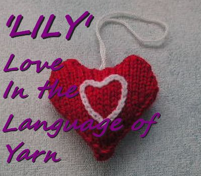 LILY Love in the Language of Yarn