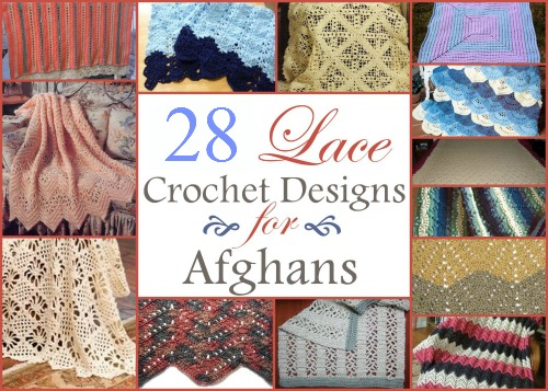 28 Lace Crochet Designs for Afghans