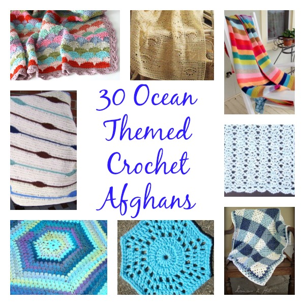 Soak Up The Sun: 30 Ocean Themed Crochet Afghans