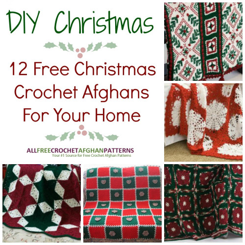 DIY Christmas: 12 Free Christmas Crochet Afghan Patterns