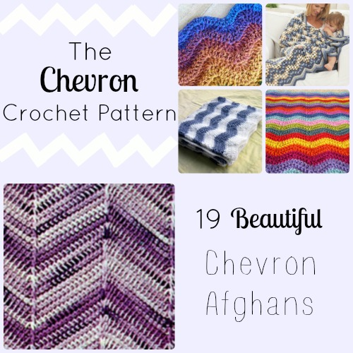 The Chevron Crochet Pattern: 19 Beautiful Chevron Afghans ...
