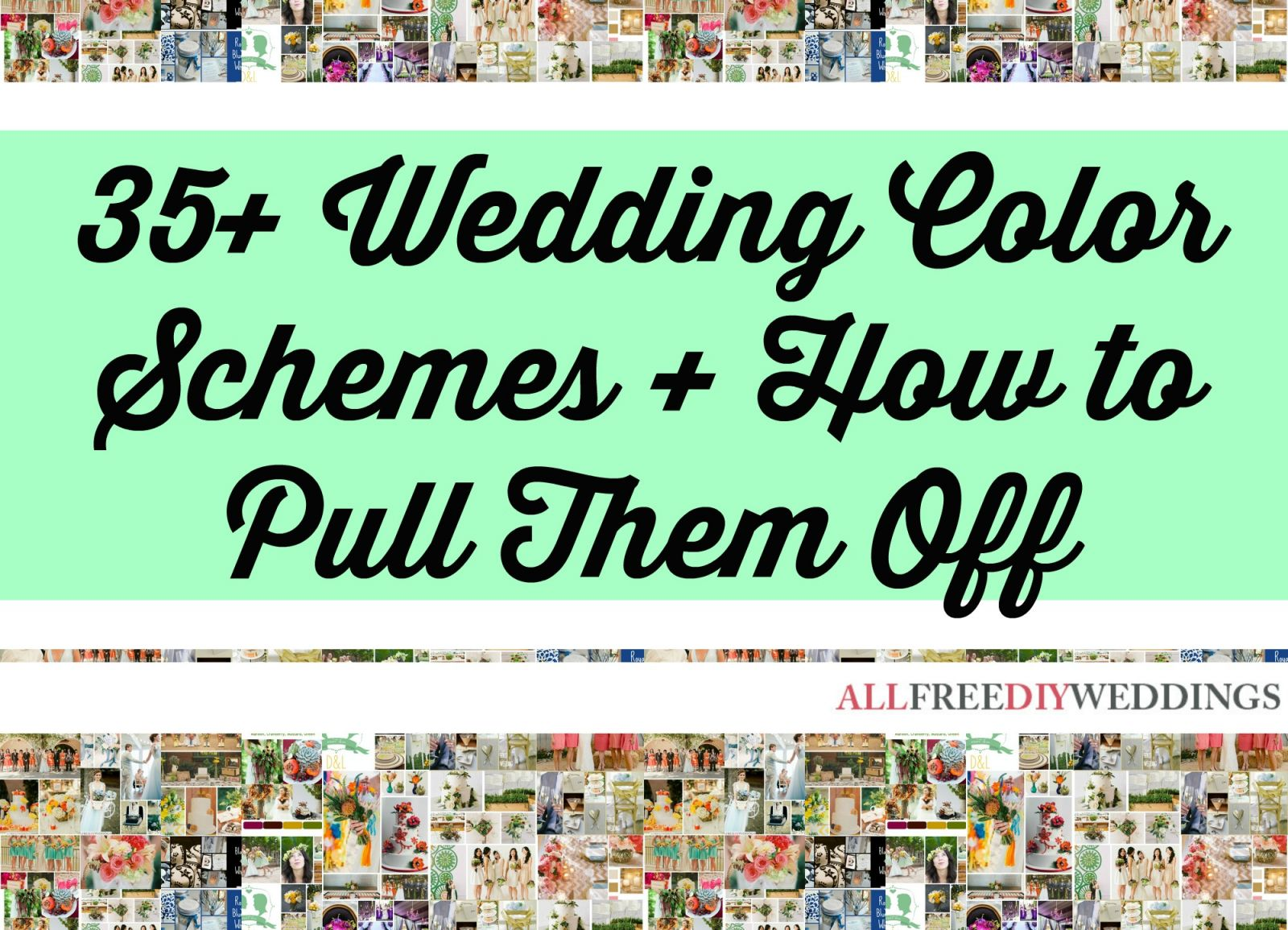 Wedding Color Schemes: 35+ Wedding Color Combinations and How to Pull Them Off