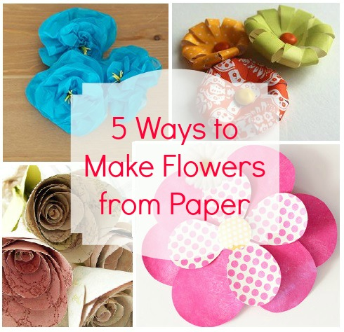 5 Ways to Make Flowers from Paper
