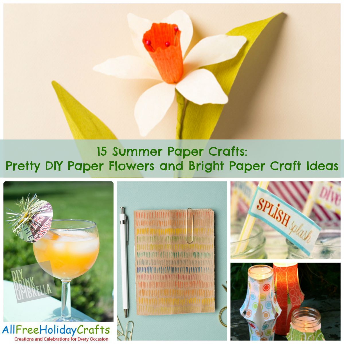 15 Summer Paper Crafts: Pretty DIY Paper Flowers and Bright Paper Craft Ideas