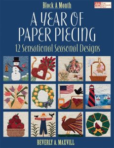 A Year of Paper Piecing: 12 Sensational Seasonal Designs