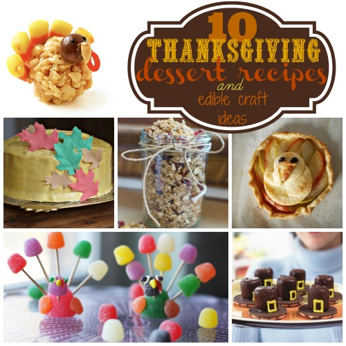 10 Thanksgiving Dessert Recipes and Edible Craft Ideas