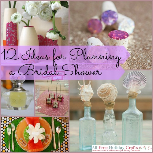 12 Ideas For Planning a Bridal Shower
