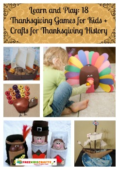Learn and Play: 18 Thanksgiving Games for Kids + Crafts for Thanksgiving History