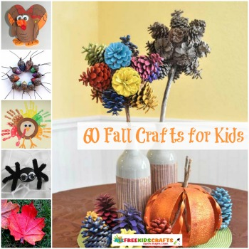 60 Fall Crafts for Kids