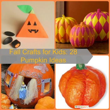 Fall Crafts for Kids: 28 Pumpkin Ideas