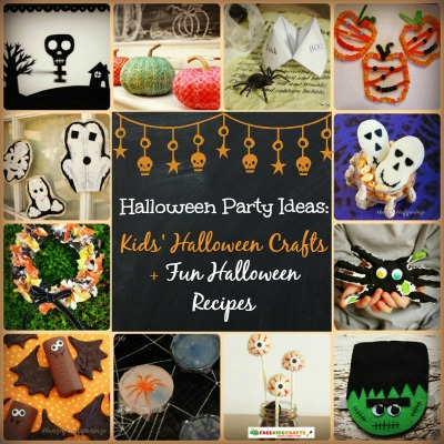 Halloween Party Ideas: 24 Kids' Halloween Crafts + 11 Fun Halloween Recipes