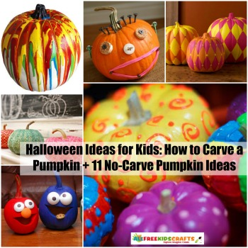 Halloween Ideas For Kids How To Carve A Pumpkin 11 No Carve