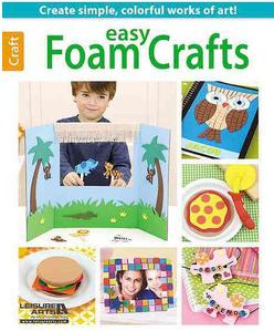 Easy Foam Crafts