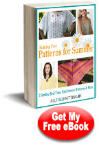 Knitting Free Patterns for Summer: 7 Sizzling Knit Tops, Knit Sweater Patterns & More