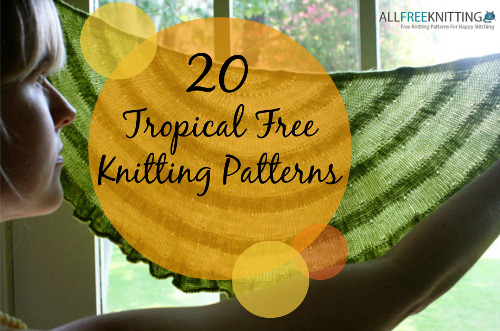 Tropical Free Knitting Patterns