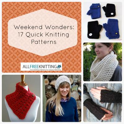 Weekend Wonders Quick Knitting Patterns Allfreeknitting
