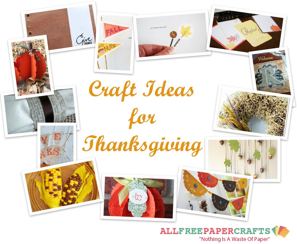 the ultimate collection of thanksgiving paper crafts 37 14 craft ideas for thanksgiving
