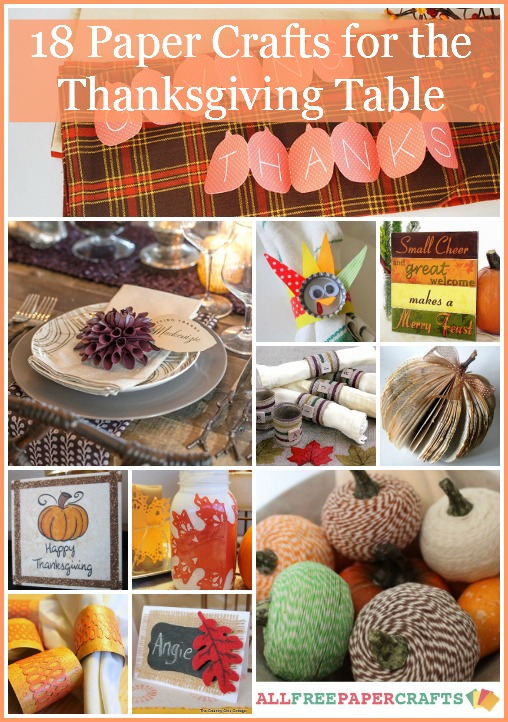 Thanksgiving Table Ideas: 18 Paper Crafts for the Thanksgiving Table