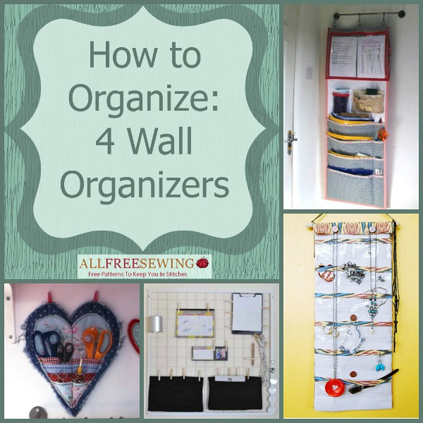 How To Organize 4 Wall Organizers