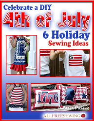 6 Free Holiday Sewing Ideas: Celebrate a DIY 4th of July