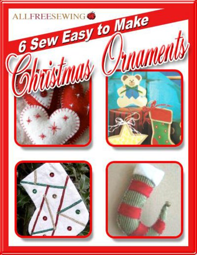 6 Sew Easy to Make Christmas Ornaments Free eBook