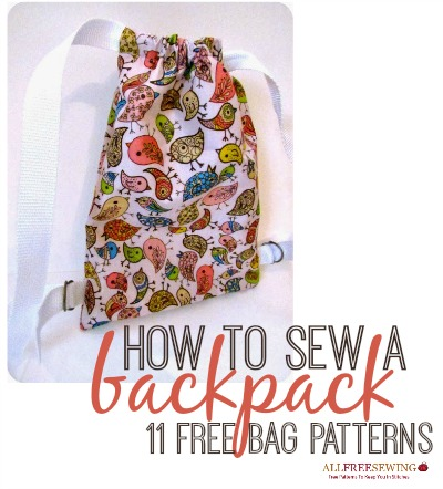 How to Sew a Backpack: 11 Free Bag Patterns | AllFreeSewing.com