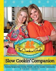 The Crockin' Girls Slow Cookin' Companion Cookbook