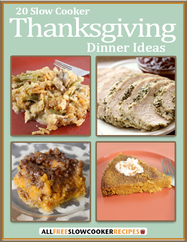 20 Slow Cooker Thanksgiving Dinner Ideas eCookbook