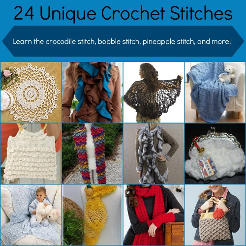 24 Unique Crochet Stitches